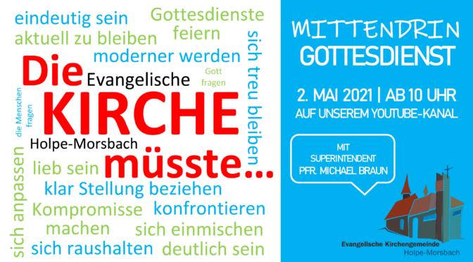 """""""Die Kirche müsste…"""" Gottesdienst zum 2. Mai"""